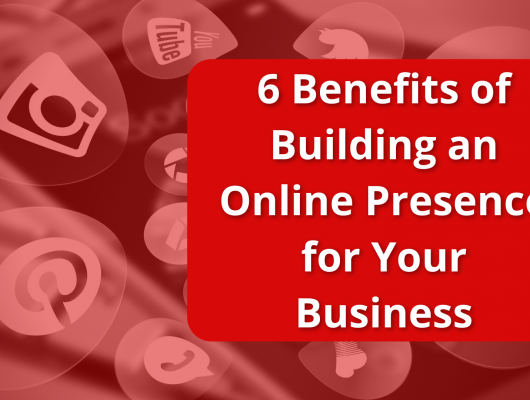 benefits of building an online presence